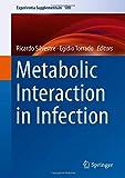 Metabolic Interaction in Infection (Experientia Supplementum)