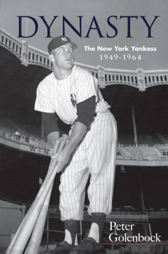 Dynasty: The New York Yankees, 1949-1964 (Dover Baseball)