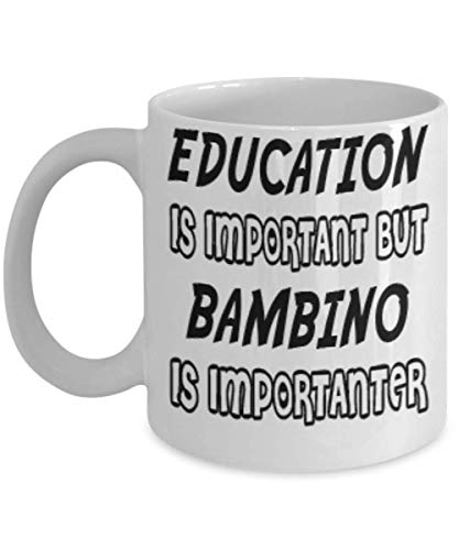 Awesome Bambino Gifts 11oz Coffee Mug - Edication Is Important - Best Inspirational Gifts and Sarcasm Cats Lover ak1110