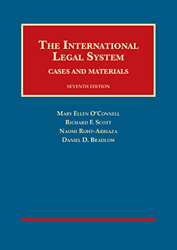The International Legal System: Cases and Materials, 7th (University Casebook Series)
