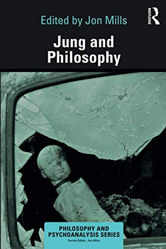 - Jung and Philosophy (Philosophy and Psychoanalysis)