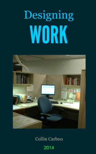 Book: Designing Work by Collin Carbno