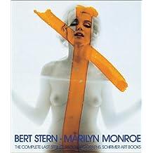 Marilyn Monroe: The Complete Last Sitting