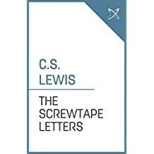The Screwtape Letters (Annotated)