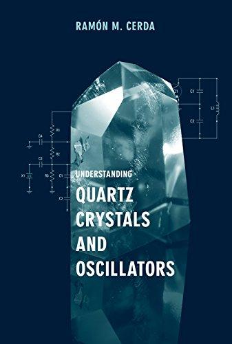 (Understanding Quartz Crystals and Oscillators (Artech House Microwave Library))
