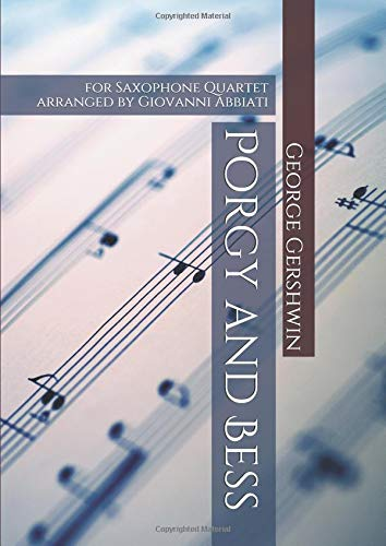 Porgy and Bess: for saxophone quartet (Italian Edition) pdf