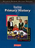 img - for The Nuffield Primary History Project: Teaching Primary History book / textbook / text book