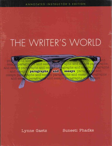 The Writer's World: Paragraphs and Essays; Annotated Teacher's Edition