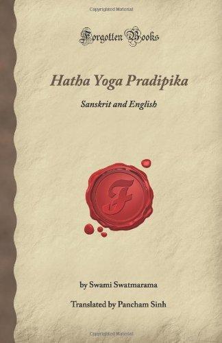 Hatha Yoga Pradipika: Sanskrit and English (Forgotten Books ...