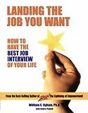 Landing the Job You Want, William C. Byham and Debra Pickett, 0962348341