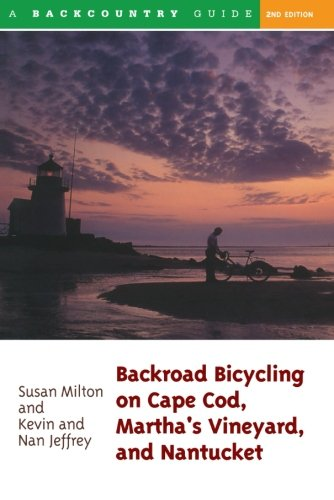(Backroad Bicycling on Cape Cod, Martha's Vineyard, and Nantucket, Second Edition (Backroad Bicycling Series))