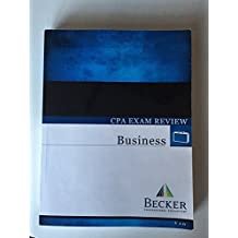 Becker CPA Exam Review: Business (BEC) (2014)