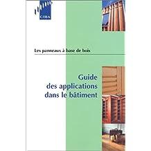 PANNEAUX À BASE DE BOIS : GUIDE DES APPLICATIONS DANS LE BÂTIMENT