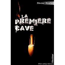La première cave: Thriller au cœur de l'histoire du vin (POLAR) (French Edition)