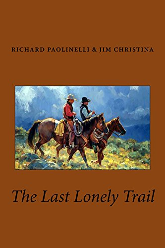 The Last Lonely Trail