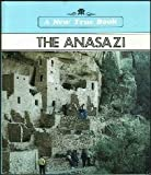 The Anasazi (A New True Book)