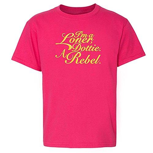 I'm A Loner, Dottie. A Rebel. Pink 5 Toddler Short Sleeve Kids T-Shirt Baby/Toddler/Little Kid