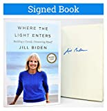 Where the Light Enters AUTOGRAPHED by Jill Biden SIGNED BOOK COA