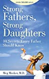 Drawing on her thirty years' experience practicing pediatric and adolescent medicine, teen health expert Dr. Meg Meeker explains why an active father figure is maybe the single most important factor in a young woman's development. In this invaluable ...