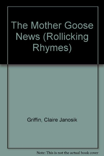 The Mother Goose News (Rollicking Rhymes) (Little Miss Riding Hood)