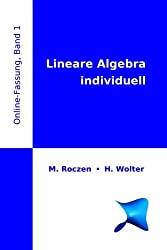Lineare Algebra Individuell (Online-Fassung), Band 1