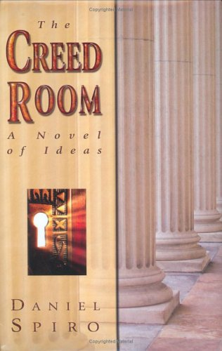 The Creed Room: A Novel of Ideas