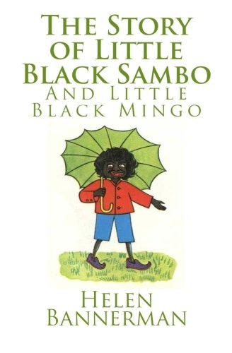 Download The Story of Little Black Sambo and Little Black Mingo ebook