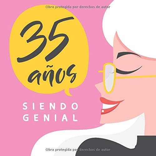 35 Años Siendo Genial: Regalo de Cumpleaños Original y ...