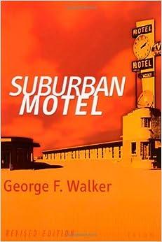 Suburban Motel by George F. Walker (1999-01-01)