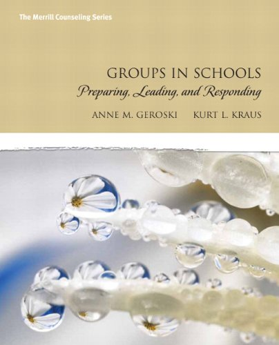 Groups in Schools: Preparing, Leading, and Responding