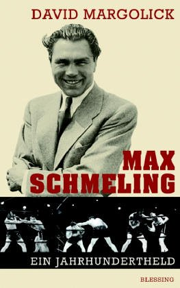 Max Schmeling und Joe Louis - Kampf der Giganten - Kampf der Systeme