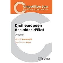 Droit européen des aides d'État (Competition Law/Droit de la concurrence) (French Edition)