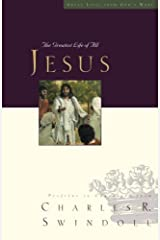 Jesus: The Greatest Life of All (Great Lives Series)