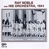 Ray Noble And His Orchestra, 1941