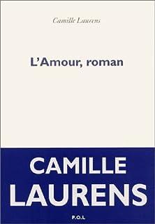 L'amour, roman, Laurens, Camille