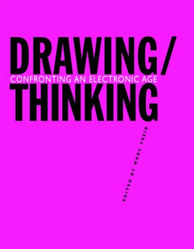 Drawing/Thinking Confronting an Electronic Age