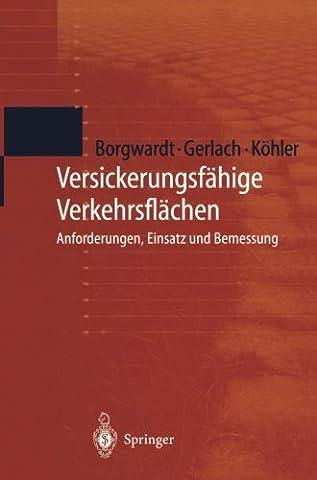 Versickerungsfähige Verkehrsflächen: Anforderungen, Einsatz und Bemessung (German Edition) - Kohler White Foundation