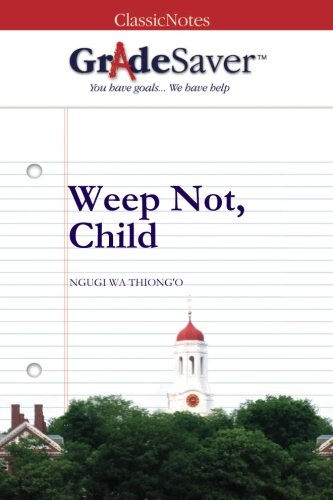 summary of the novel weep not child