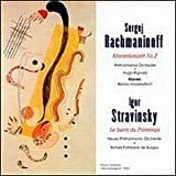 Rachmaninov: Piano Concerto, No. 2 / Stravinsky: Rite of Spring