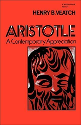 Aristotle: A Contemporary Appreciation (Midland Book) by Veatch, Henry B. (1974)