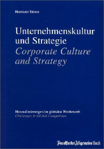 Unternehmenskultur und Strategie; Corporate Culture and Strategy (Englisch) Broschiert – 2001 Hermann Simon Frankfurter Allgemeine Buch 3898430456 MAK_VRG_9783898430456