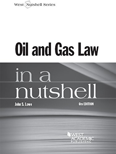 Oil and Gas Law in a Nutshell, 6th