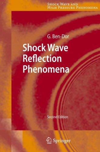 Shock Wave Reflection Phenomena (Shock Wave and High Pressure Phenomena)