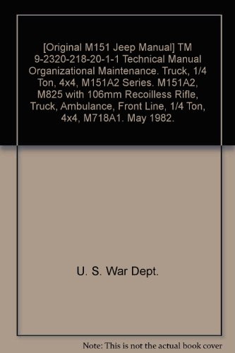 [Original M151 Jeep Manual] TM 9-2320-218-20-1-1 Technical for sale  Delivered anywhere in USA