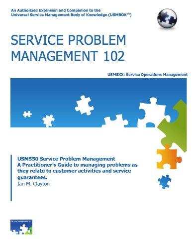 Read Online Practitioner's Guide to Service Problem Management (USMBOK Practitioner Series, Volume 1) pdf