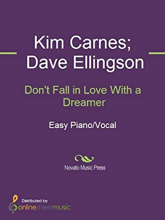 Don't Fall in Love With a Dreamer - Kindle edition by Dave ...