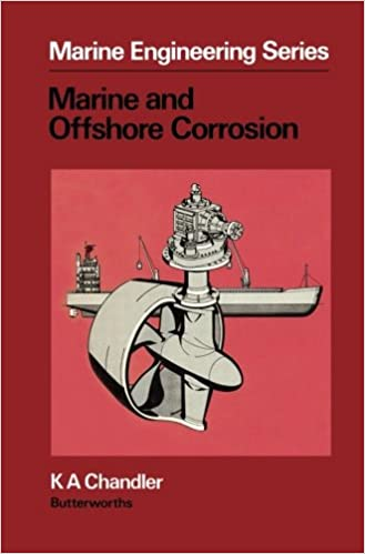 Marine and Offshore Corrosion by Kenneth A  Chandler PDF - ROSIX