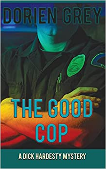 Book The Good Cop (A Dick Hardesty Mystery)