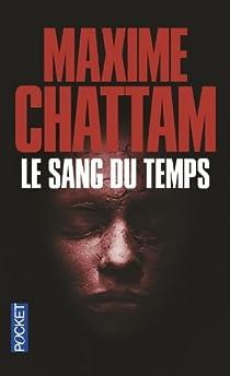 Le Sang du temps par Chattam