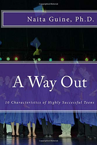 Download A Way Out: 10 Characteristics of Highly Successful Teens pdf